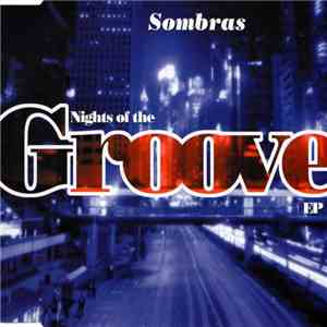 Sombras - Nights Of The Groove EP album mp3