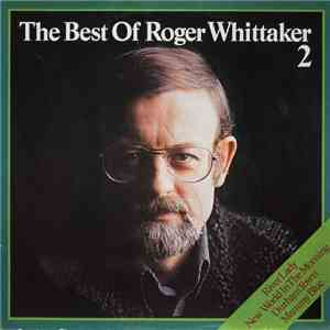Roger Whittaker - The Best Of Roger Whittaker 2 album mp3