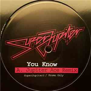SuperJupiter - You Know album mp3