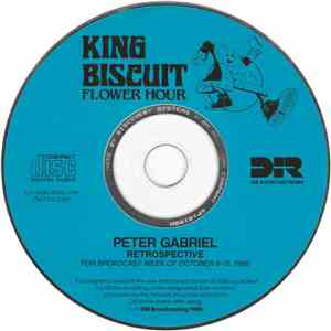 Peter Gabriel - King Biscuit Flower Hour - Peter Gabriel Retrospective album mp3