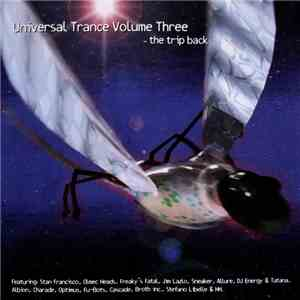 Various - Universal Trance Volume Three - The Trip Back album mp3
