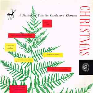 The Sinfonia Of London And The Hampstead Choir Conducted By Martindale Sidwell - Christmas: A Festival Of Yuletide Carols And Choruses album mp3