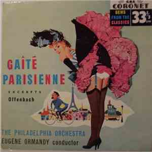 Eugene Ormandy With The Philadelphia Orchestra - Gaîté Parisienne album mp3