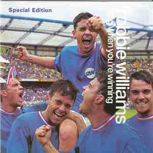 Robbie Williams - Sing When You're Winning - Special Edition album mp3