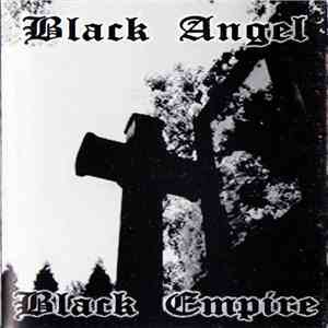Black Angel  / Black Empire  - Pura Musica Del Diablo album mp3