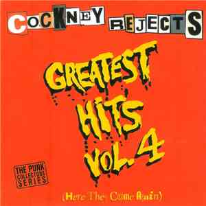 Cockney Rejects - Greatest Hits Vol. 4 (Here They Come Again) album mp3