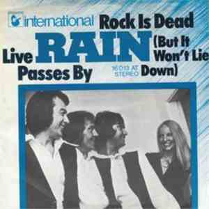 Rain  - Rock Is Dead (But I Won't Lie Down) / Live Passes By album mp3