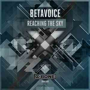 Betavoice - Reaching The Sky album mp3