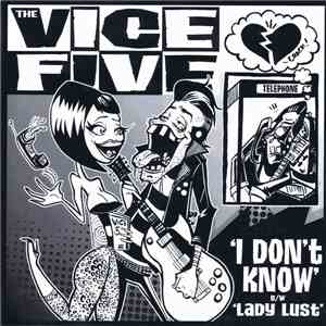 The Vice Five - I Don't Know B/W Lady Lust album mp3