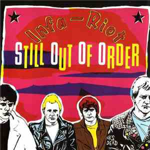 Infa-Riot - Still Out Of Order album mp3
