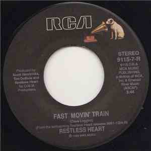 Restless Heart - Fast Movin' Train album mp3