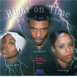 Right On Time  - Its Dead On Arrival album mp3