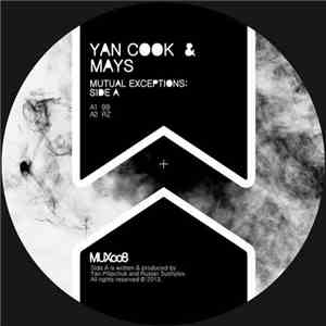 Yan Cook & Mays - Mutual Exceptions: Side A album mp3