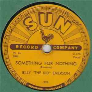 "Billy ""The Kid"" Emerson - Something For Nothing / Little Fine Healthy Thing album mp3"