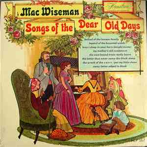 Mac Wiseman - Songs Of The Dear Old Days album mp3