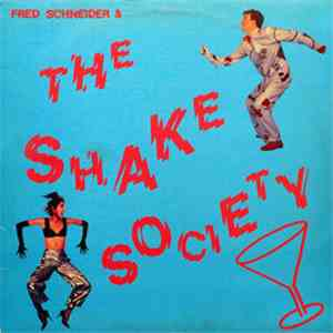 Fred Schneider & The Shake Society - Fred Schneider & The Shake Society album mp3
