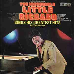Little Richard - The Incredible Little Richard Sings His Greatest Hits Recorded Live album mp3