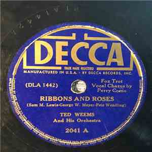 Ted Weems And His Orchestra - Ribbons And Roses / Nola album mp3