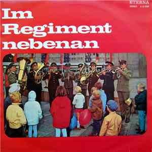 Zentrales Orchester Der Nationalen Volksarmee - Im Regiment Nebenan album mp3