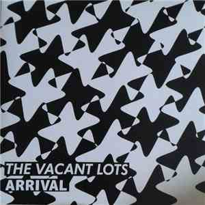 The Vacant Lots - Arrival album mp3