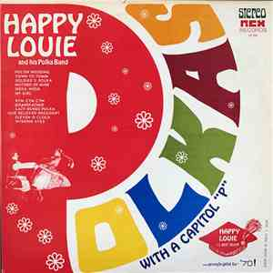 "Happy Louie And His Polka Band - Polkas With A Capitol ""P"" album mp3"