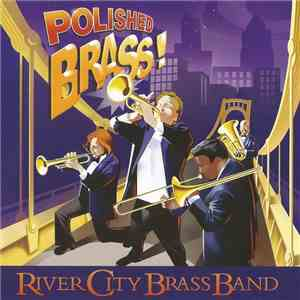 River City Brass Band - Polished Brass! album mp3