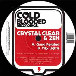 Crystal Clear  & Zen - Gang Related / City Lights album mp3