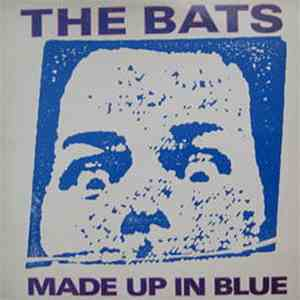 The Bats - Made Up In Blue album mp3