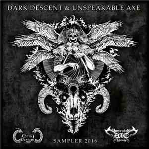 Various - Dark Descent & Unspeakable Axe Sampler 2016 album mp3