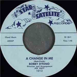 Bobby D'Fano - A Change In Me album mp3