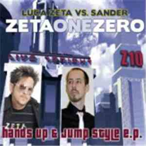 Luca Zeta vs. Sander - Zetaonezero: Hands Up & Jump Style E.P. album mp3