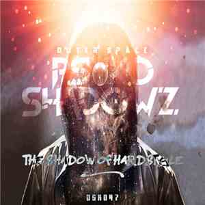 Psyko Shadowz - The Shadow Of Hardstyle album mp3