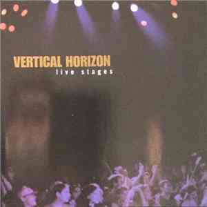 Vertical Horizon - Live Stages album mp3
