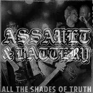 Assault & Battery  - All The Shades Of Truth album mp3
