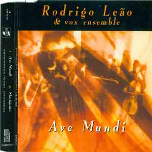 Rodrigo Leão & Vox Ensemble - Ave Mundi album mp3