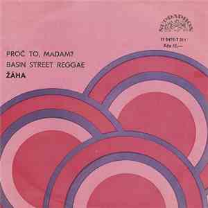 Žáha - Proč To, Madam? / Basin Street Reggae album mp3