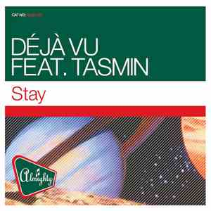Déjà Vu Feat. Tasmin - Stay album mp3
