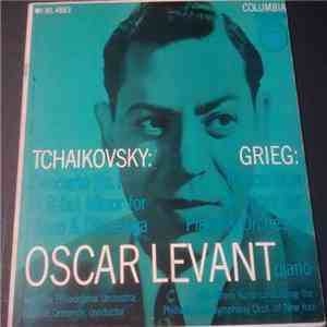 Tchaikovsky / Grieg, Oscar Levant - Concerto No. 1 In B-Flat Minor For Piano And Orchestra, Op. 23 / Concerto In A Minor For Piano And Orchestra, Op. 16 album mp3