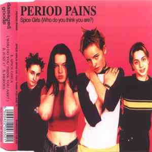 Period Pains - Spice Girls (Who Do You Think You Are?) album mp3
