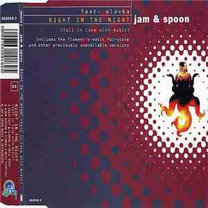Jam & Spoon Feat. Plavka - Right In The Night (Fall In Love With Music) album mp3