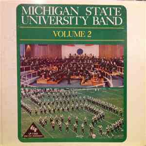 Michigan State University Band - Michigan State University Band Vol. II album mp3