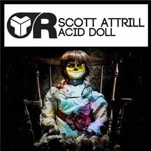 Scott Attrill - Acid Doll album mp3