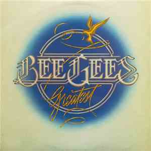 Bee Gees - Greatest album mp3
