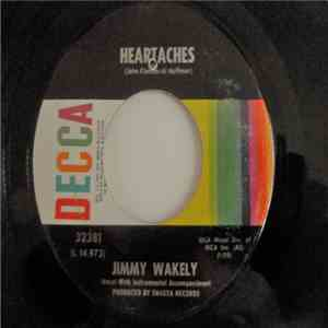 Jimmy Wakely - Heartaches / I Gotta Have My Baby Back album mp3