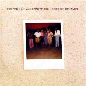 Twennynine With Lenny White - Just Like Dreamin' album mp3