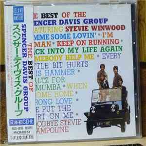 The Spencer Davis Group - The Best Of The Spencer Davis Group Featuring Steve Winwood album mp3