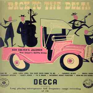 Ken Colyer's Jazzmen / Ken Colyer's Skiffle Group - Back To The Delta album mp3