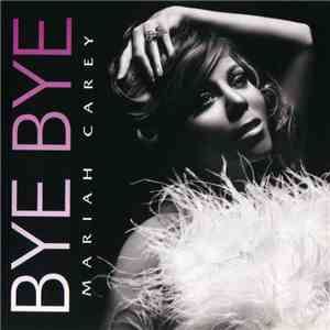 Mariah Carey - Bye Bye album mp3
