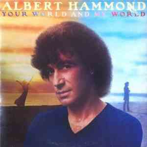 Albert Hammond - Your World And My World album mp3