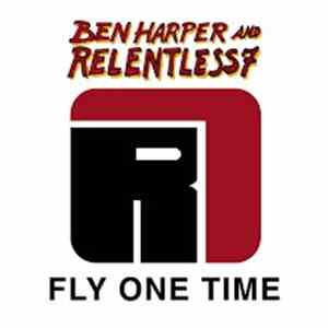 Ben Harper And Relentless7 - Fly On Time album mp3